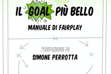 Copertina del libro Il goal più bello Manuale di Fairplay di Arturo Mariani e Luca Maletta