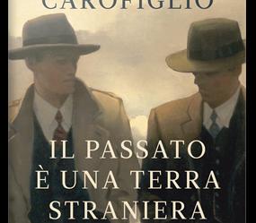 Copertina del libro Il Passato è una terra straniera di Gianrico Carofiglio