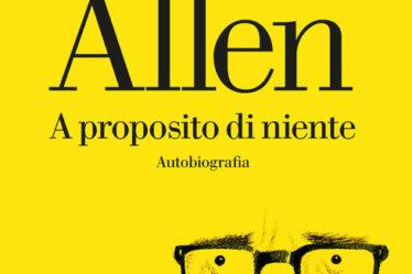 Copertina del libro A proposito di niente di Woody Allen