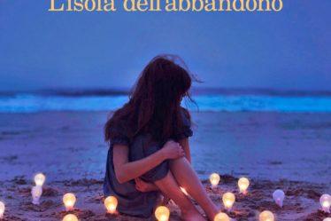 Copertina del libro L'isola dell'abbandono di Chiara Gamberale