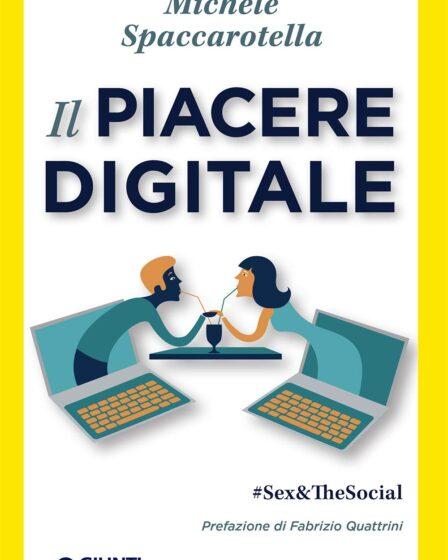 Copertina del libro Il piacere digitale di Michele Spaccarotella