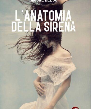 Copertina del libro L'anatomia della sirena di Simone Delos