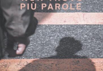 Copertina del libro Non trovo più parole di Cristina Leone Rossi