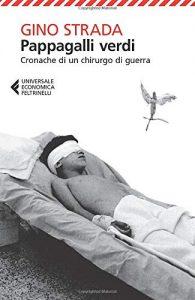 Copertina del libro Pappagalli verdi di Gino Strada